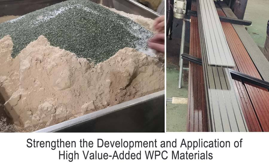 Strengthen the Development and Application of High Value-Added WPC Materials