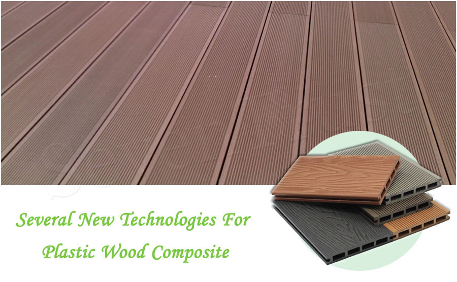 Several New Technologies For Plastic Wood Composite