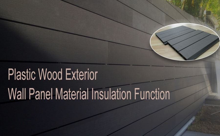 Plastic Wood Exterior Wall Panel Material Insulation Function