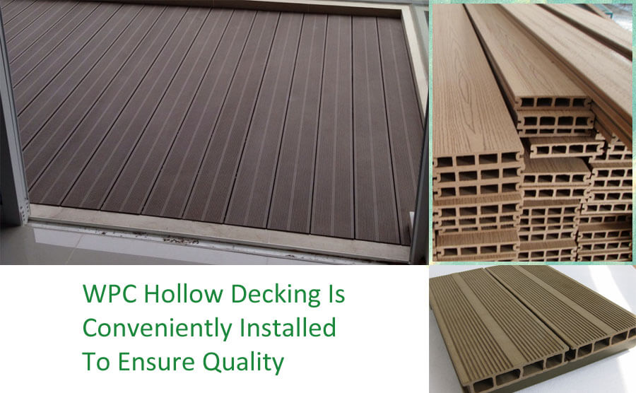 WPC Hollow Decking Is Conveniently Installed To Ensure Quality